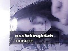 asslickingbitch - TRIBUTE
